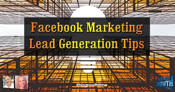 Episode 86 – Facebook Marketing Lead Generation Tips