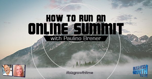 Episode 87 – How to run an Online Summit with Paulino Brener