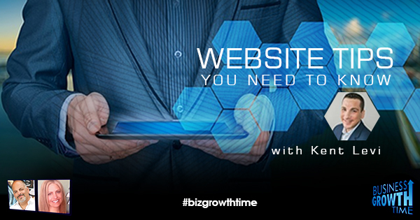 Episode 104 – Website Tips you Need to Know with Kent Levi