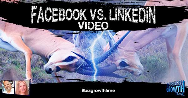 Episode 116 – Facebook vs LinkedIn Video