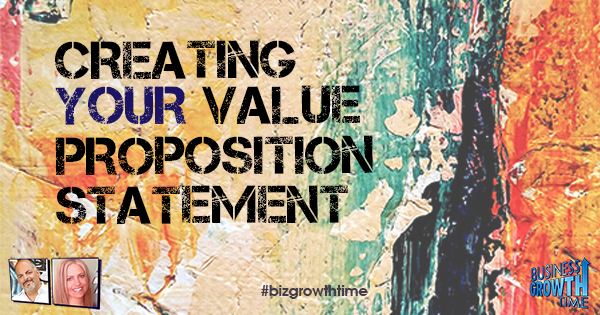 Episode 112 – Creating your Value Proposition Statement